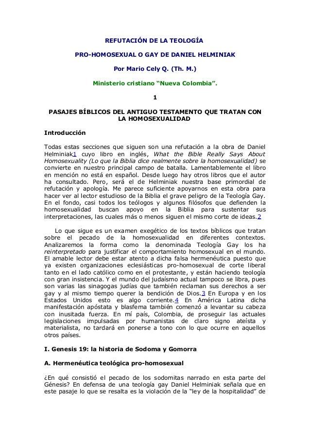 REFUTACIÓN DE LA TEOLOGÍA          PRO-HOMOSEXUAL O GAY DE DANIEL HELMINIAK                        Por Mario Cely Q. (Th. ...