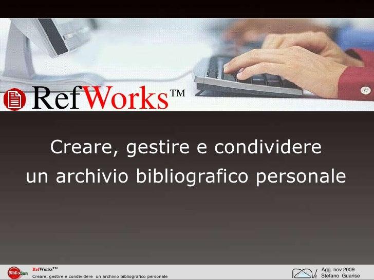 Refworks creare, gestire e condividere un archivio bibliografico personale