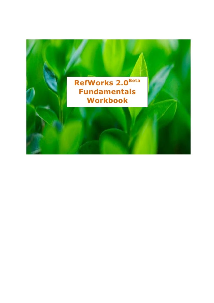 RefWorks 2.0 fundamentals workbook