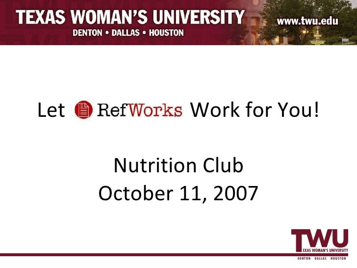 Let  Work for You! Nutrition Club October 11, 2007
