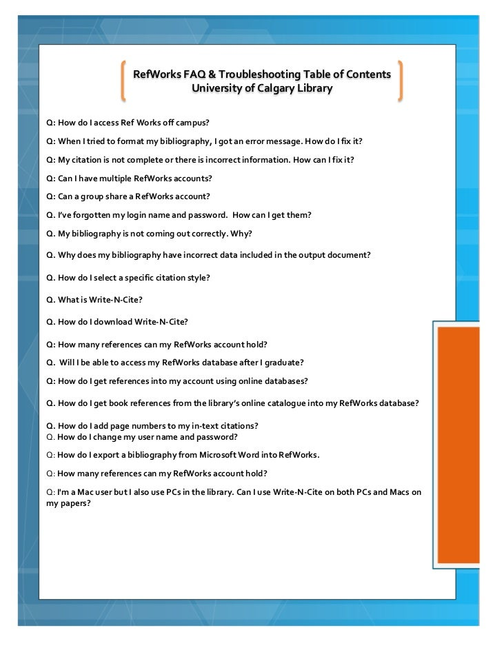 RefWorks FAQ & Troubleshooting Table of Contents                                 University of Calgary LibraryQ: How do I ...