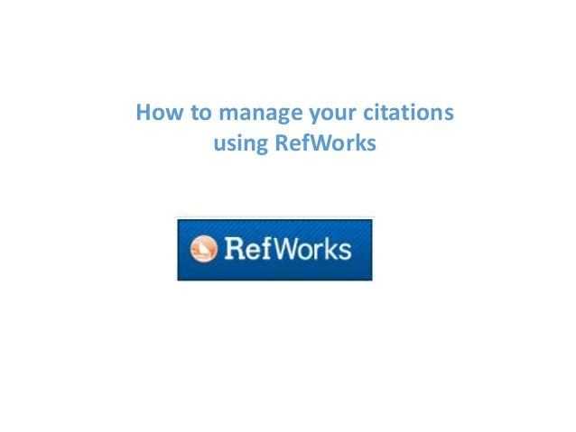 How to manage your citations using RefWorks