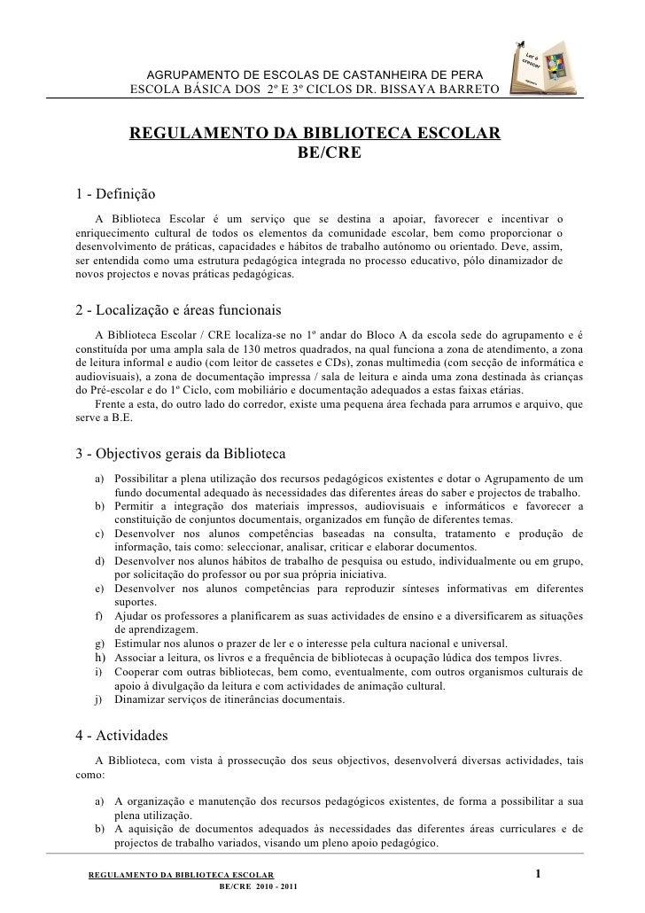 AGRUPAMENTO DE ESCOLAS DE CASTANHEIRA DE PERA           ESCOLA BÁSICA DOS 2º E 3º CICLOS DR. BISSAYA BARRETO           REG...
