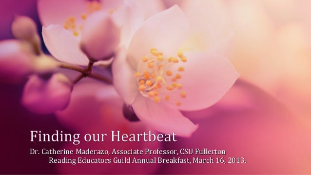Dr. Catherine Maderazo, Associate Professor, CSU Fullerton      Reading Educators Guild Annual Breakfast, March 16, 2013.