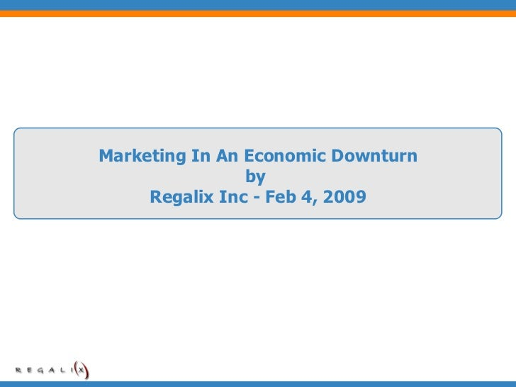 Marketing in an Economic Recession