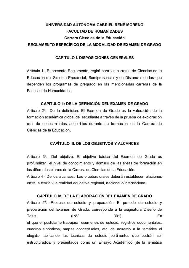 UNIVERSIDAD AUTÓNOMA GABRIEL RENÉ MORENO FACULTAD DE HUMANIDADES Carrera Ciencias de la Educación REGLAMENTO ESPECÍFICO DE...