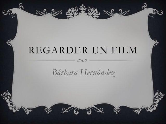 REGARDER UN FILM Bárbara Hernández