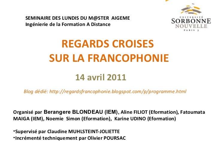Regards croisés sur la Francophonie