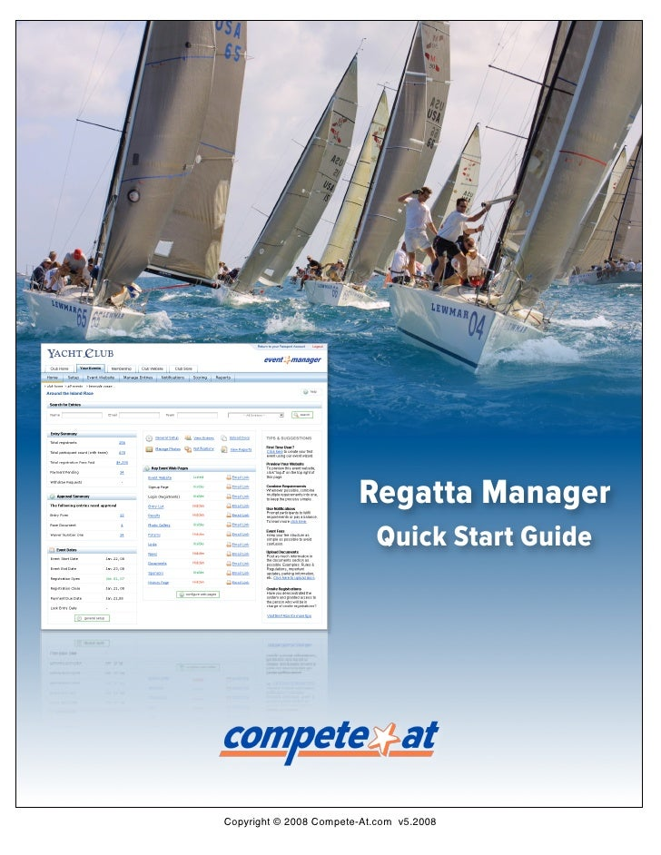 Regatta Manager                            Quick Start Guide     Copyright © 2008 Compete-At.com v5.2008
