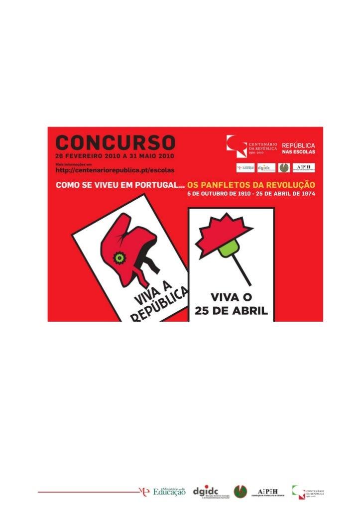 Concurso                   2009|2010          Como se viveu em Portugal …   OS PANFLETOS DA REVOLUÇÃO   5 DE OUTUBRO DE 19...