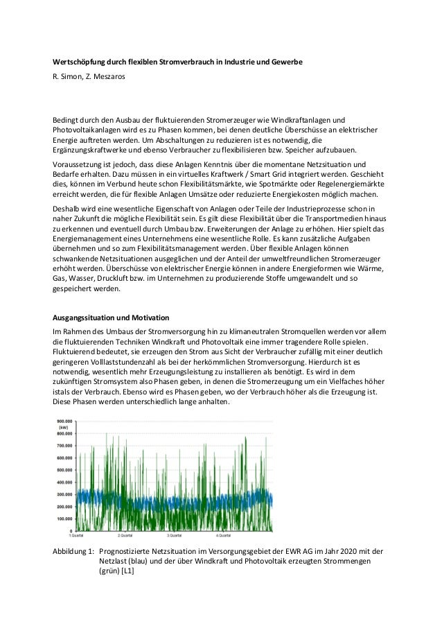 Wertschöpfung durch flexiblen Stromverbrauch in Industrie und Gewerbe  R. Simon, Z. Meszaros  Bedingt durch den Ausbau der...