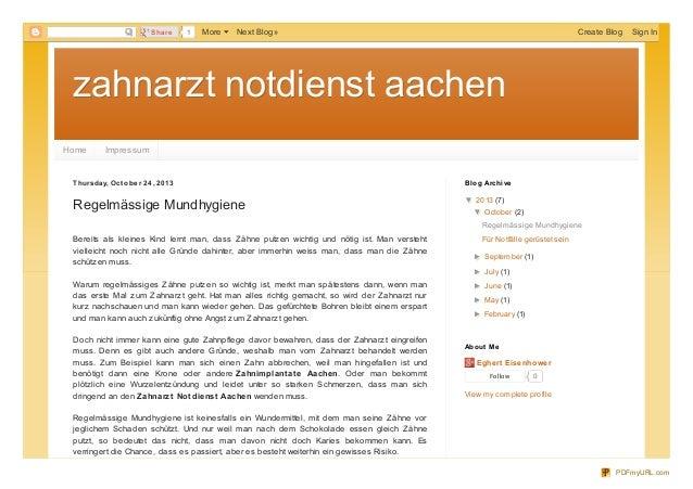 Share  1  More  Next Blog»  Create Blog  Sign In  zahnarzt notdienst aachen Home  Impressum  T hursd ay, O ct o b e r 24 ,...