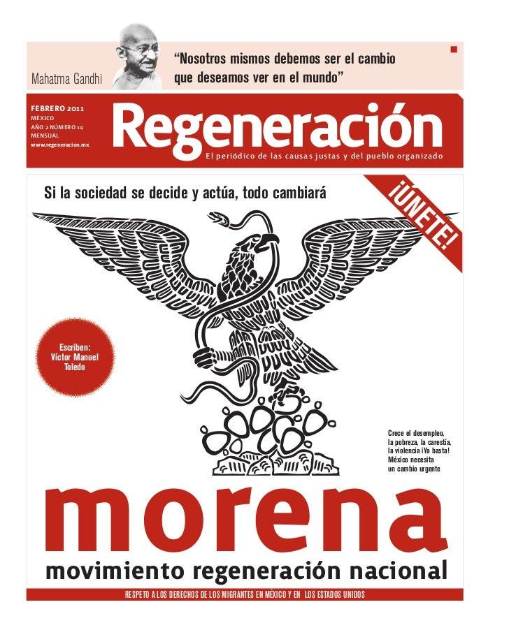 """""""Nosotros mismos debemos ser el cambioMahatma Gandhi                      que deseamos ver en el mundo""""febrero 2011MÉXICOA..."""