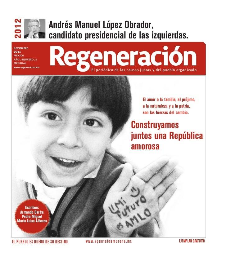 Andrés Manuel López Obrador,20 12                        candidato presidencial de las izquierdas.noviembre2011marzo2011MÉ...