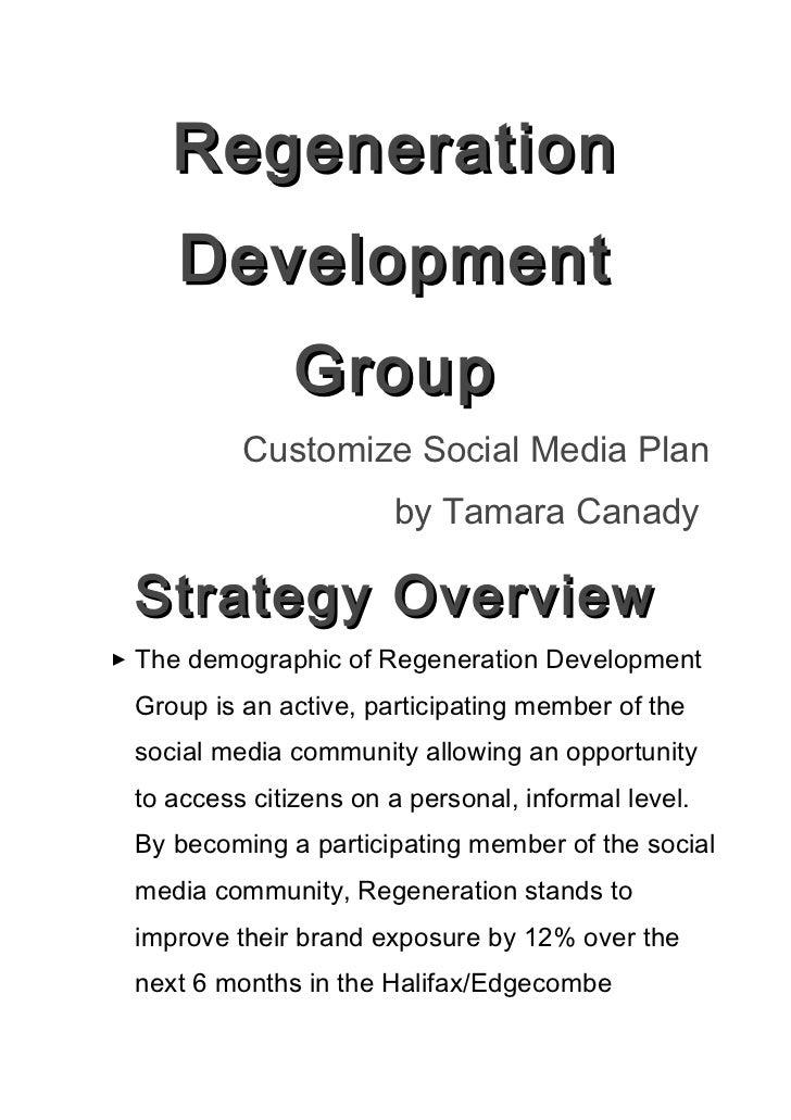 Regeneration     Development               Group          Customize Social Media Plan                       by Tamara Cana...