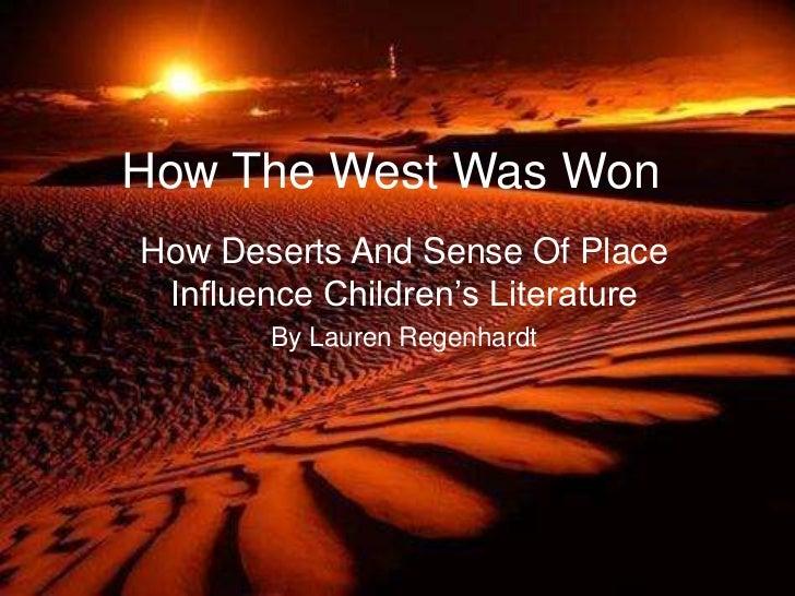 How The West Was WonHow Deserts And Sense Of Place Influence Children's Literature       By Lauren Regenhardt