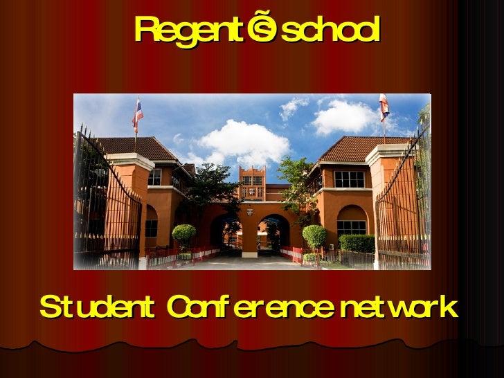 Student Conference network Regent's school