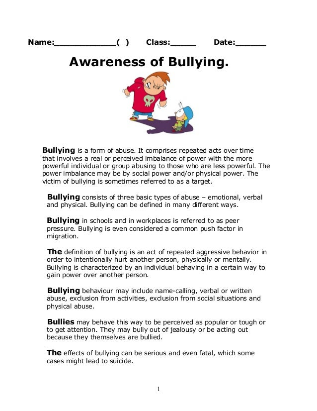 Name:____________( ) Class:_____ Date:______ Awareness of Bullying. Bullying is a form of abuse. It comprises repeated act...