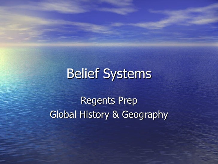 Belief Systems Regents Prep Global History & Geography