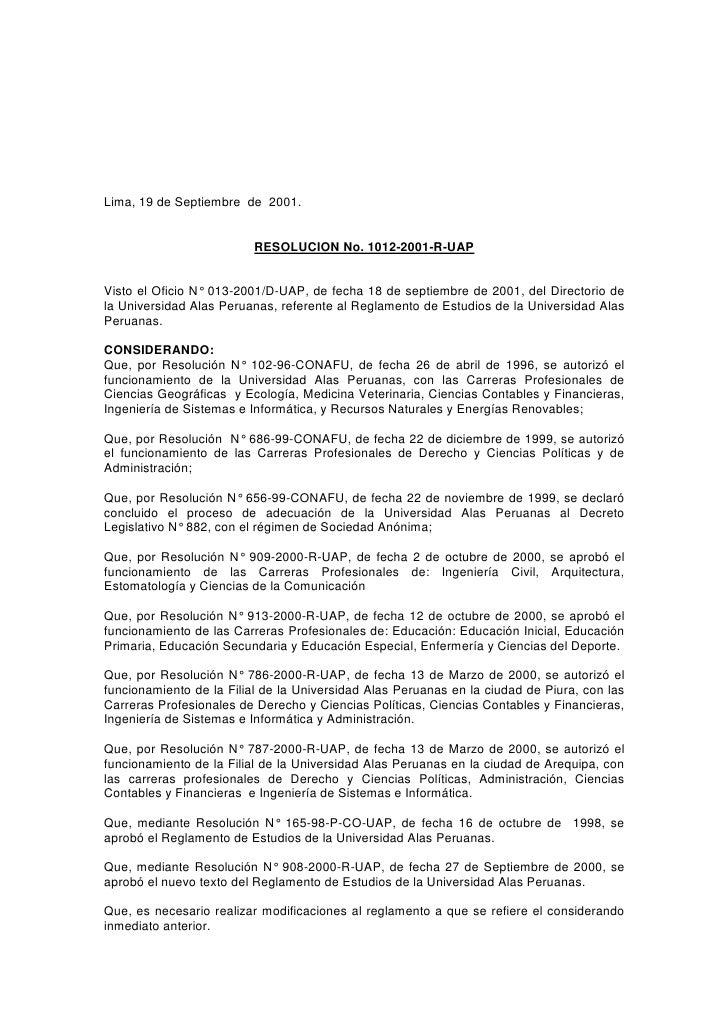 Lima, 19 de Septiembre de 2001.                            RESOLUCION No. 1012-2001-R-UAP   Visto el Oficio N° 013-2001/D-...