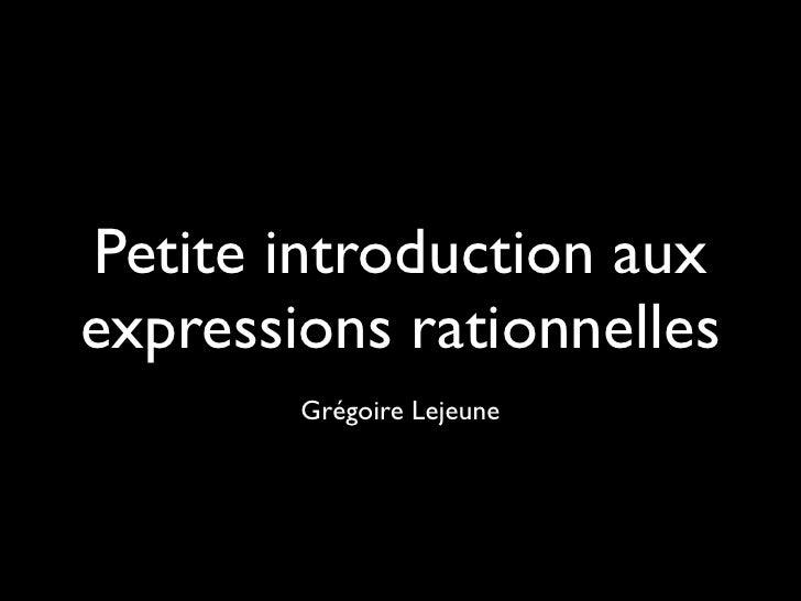 Petite introduction aux expressions rationnelles
