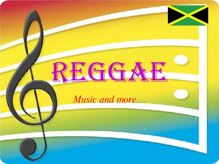 ReggaE Music and more…
