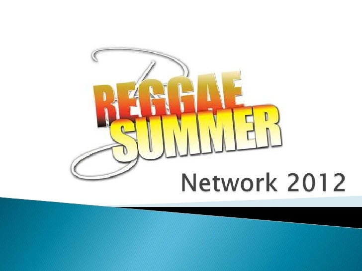 Reggae summer network 2012