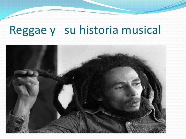 Reggae y su historia musical