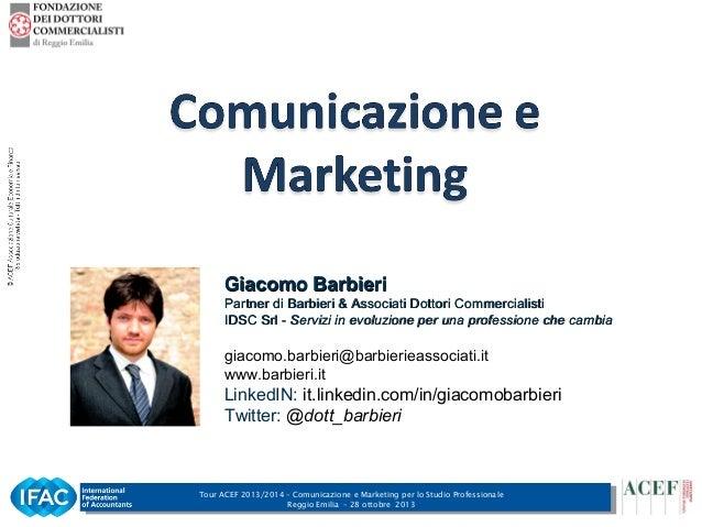 Giacomo Barbieri Partner di Barbieri & Associati Dottori Commercialisti IDSC Srl - Servizi in evoluzione per una professio...