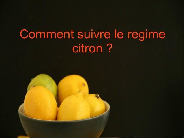 Comment perdre du poids sans se priver avec le regime citron