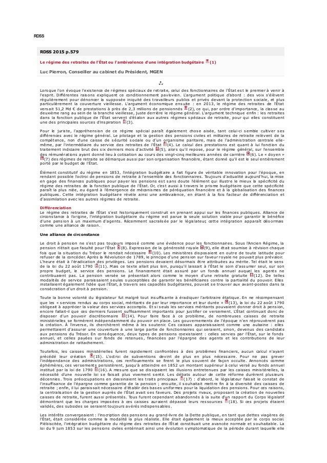 RDSS RDSS 2015 p.579 Le régime des retraites de l'État ou l'ambivalence d'une intégration budgétaire (1) Luc Pierron, Cons...