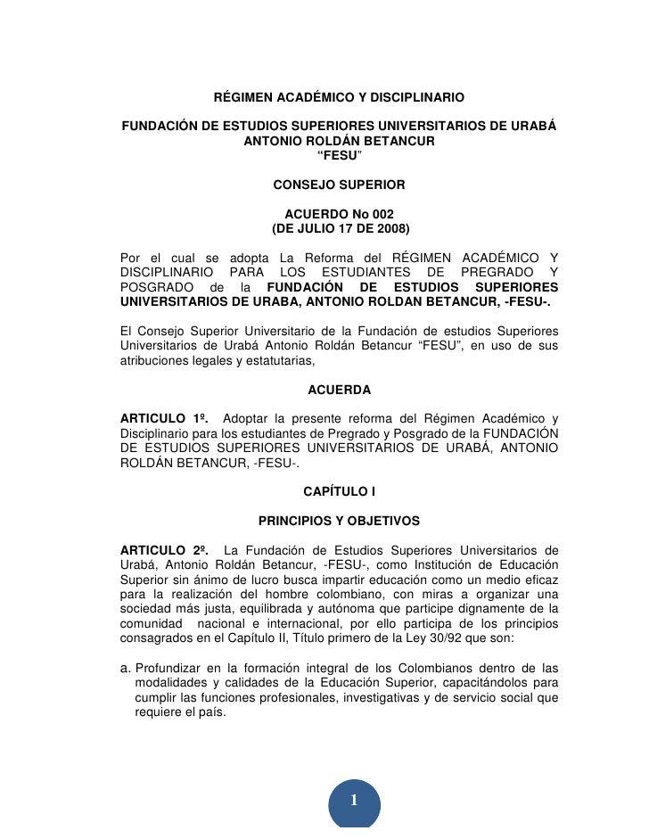 RÉGIMEN ACADÉMICO Y DISCIPLINARIO  FUNDACIÓN DE ESTUDIOS SUPERIORES UNIVERSITARIOS DE URABÁ                 ANTONIO ROLDÁN...
