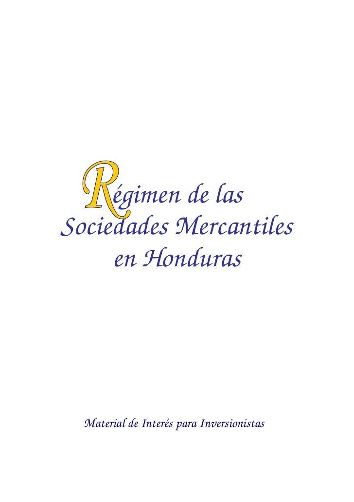 égimen de lasSociedades Mercantiles     en Honduras  Material de Interés para Inversionistas