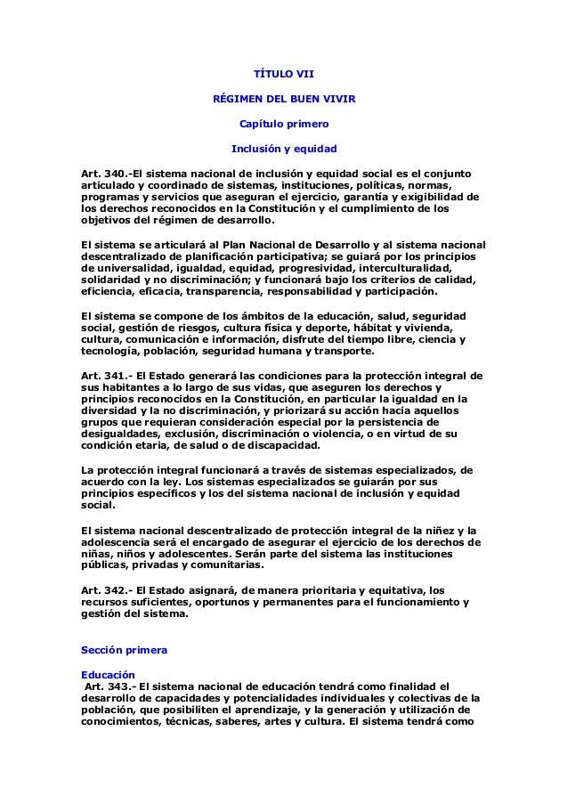 TÍTULO VIIRÉGIMEN DEL BUEN VIVIRCapítulo primeroInclusión y equidadArt. 340.-El sistema nacional de inclusión y equidad so...