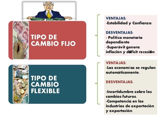 Tipo de cambio fijo tipo de cambio flexible ventajas estabilidad