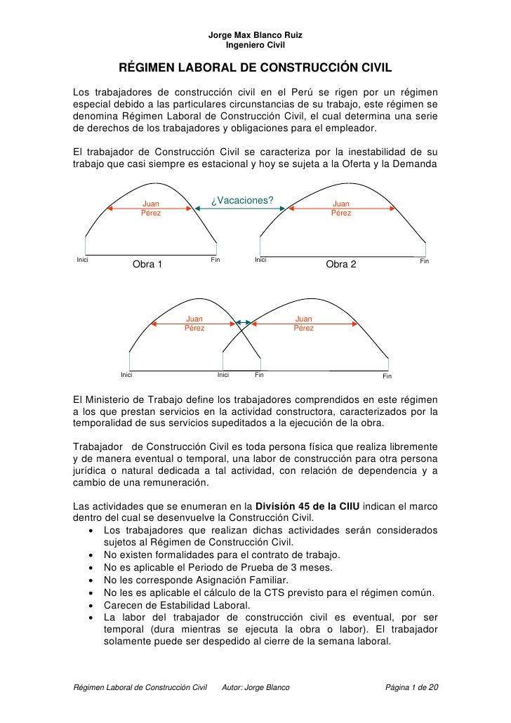 Jorge Max Blanco Ruiz                                            Ingeniero Civil            RÉGIMEN LABORAL DE CONSTRUCCIÓ...
