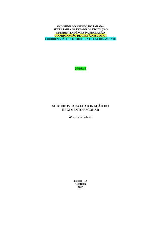 GOVERNO DO ESTADO DO PARANÁ  SECRETARIA DE ESTADO DA EDUCAÇÃO  SUPERINTENDÊNCIA DA EDUCAÇÃO  COORDENAÇÃO DE GESTÃO ESCOLAR...