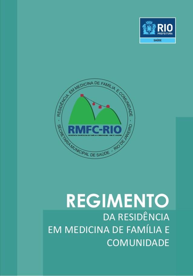REGIMENTO  DA RESIDÊNCIA  EM MEDICINA DE FAMÍLIA E  COMUNIDADE  - RESIDÊNCIA EM MEDICINA DE FAMÍLIA E COMUNIDADE -  SECRET...