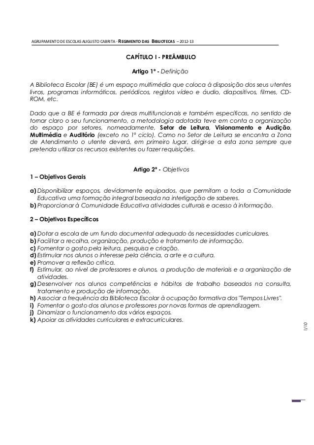 AGRUPAMENTO DE ESCOLAS AUGUSTO CABRITA - REGIMENTO DAS   BIBLIOTECAS – 2012-13                                           C...