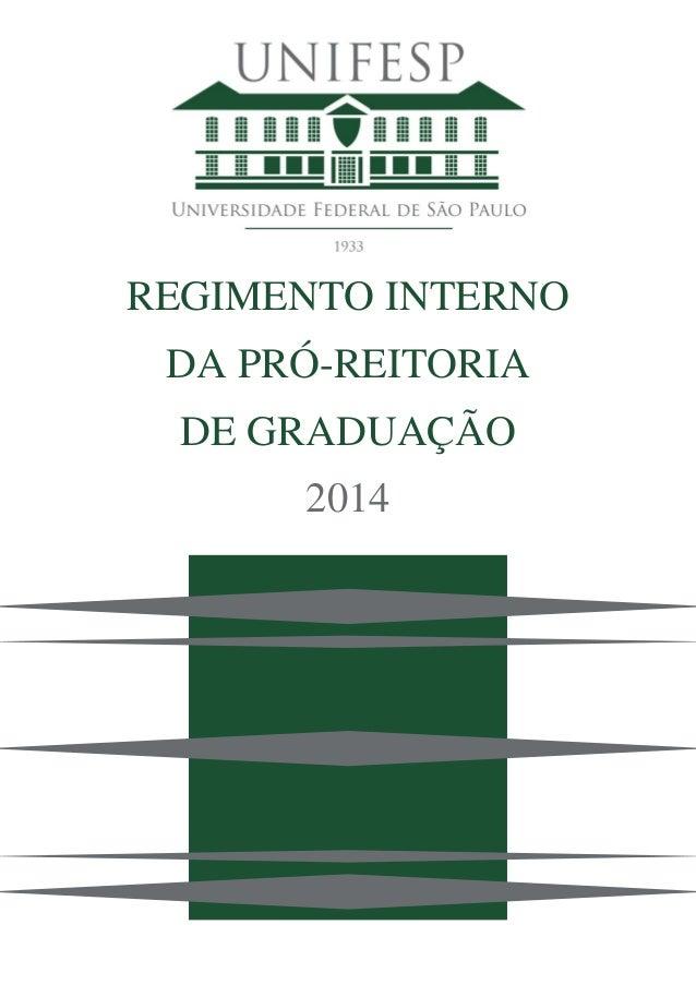 REGIMENTO INTERNO DA PRÓ-REITORIA DE GRADUAÇÃO 2014