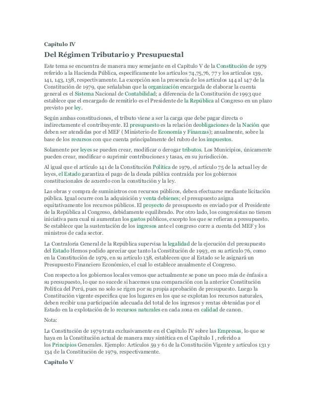 Capítulo IVDel Régimen Tributario y PresupuestalEste tema se encuentra de manera muy semejante en el Capítulo V de la Cons...