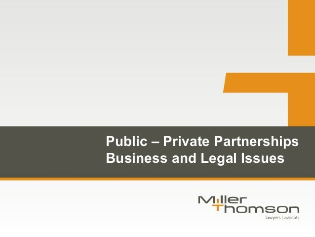 Public-Private Partnerships - Business & Legal Issues