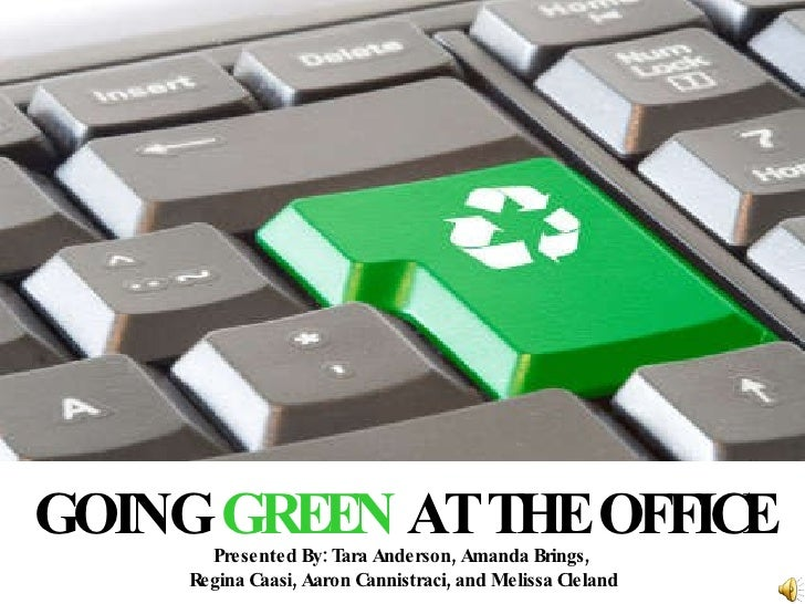 Going Green in the Workplace