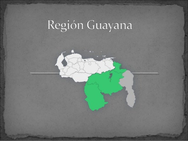 Región guayana