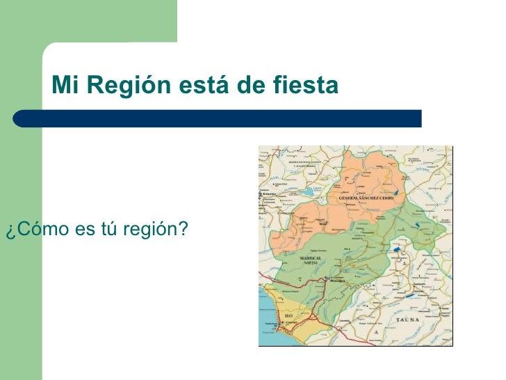 Mi Región está de fiesta ¿Cómo es tú región?