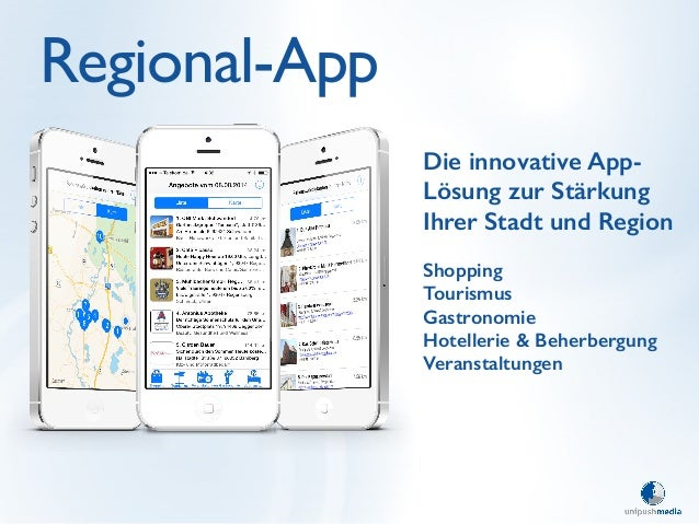 Regional-App  Die innovative App-  Lösung zur Stärkung  Ihrer Stadt und Region  !  Shopping  Tourismus  Gastronomie  Hotel...