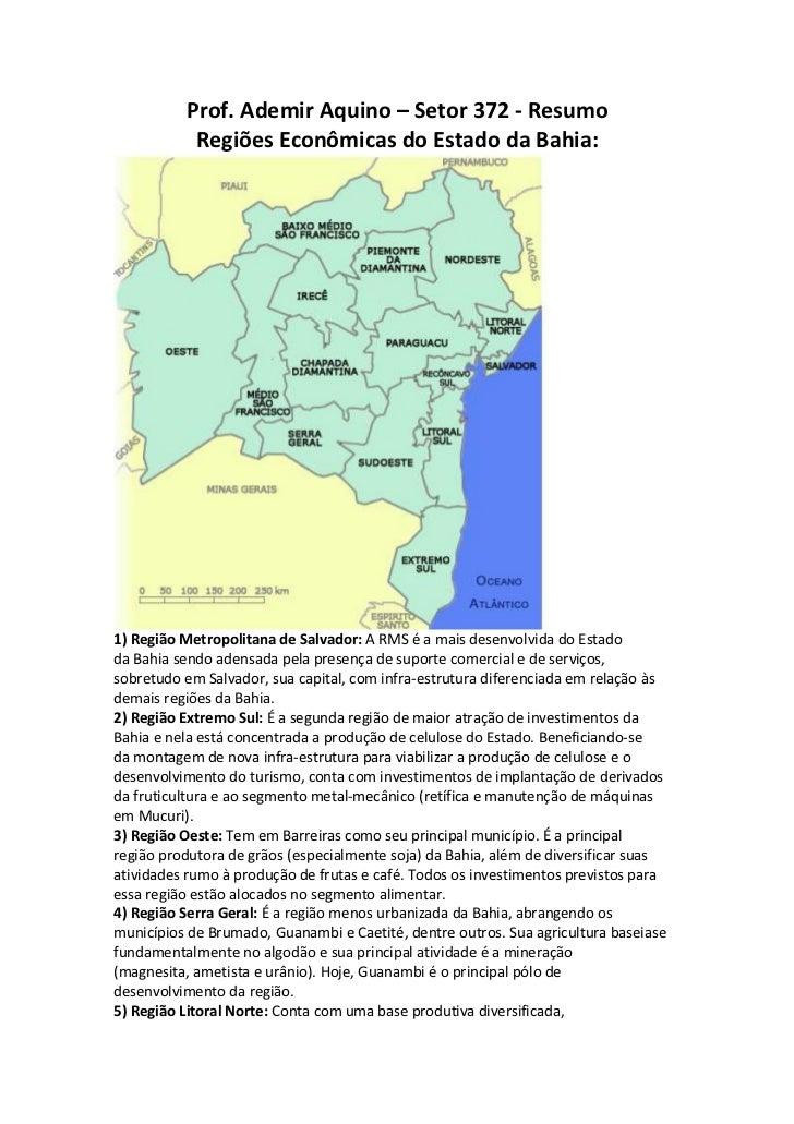 Prof. Ademir Aquino – Setor 372 - Resumo           Regiões Econômicas do Estado da Bahia:1) Região Metropolitana de Salvad...