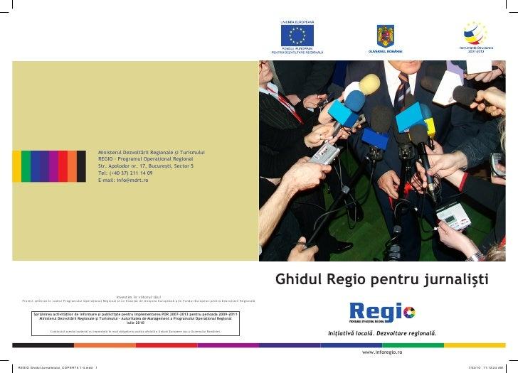 Ministerul Dezvoltării Regionale şi Turismului                                                      REGIO - Programul Oper...