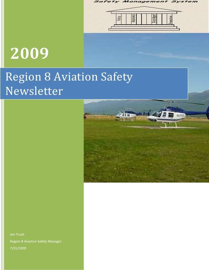 2009Jim TruittRegion 8 Aviation Safety Manager7/31/2009Region 8 Aviation Safety Newsletter Regional Aviation              ...