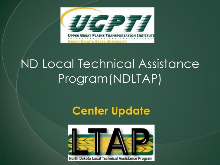 ND Local Technical Assistance Program(NDLTAP) <br />Center Update<br />